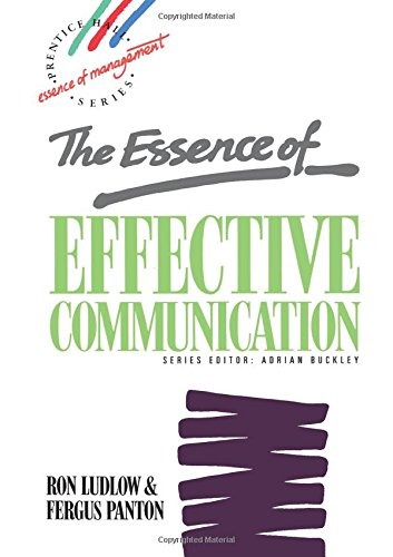 9780132848787: The Essence of Effective Communication (Essence of Management Series)