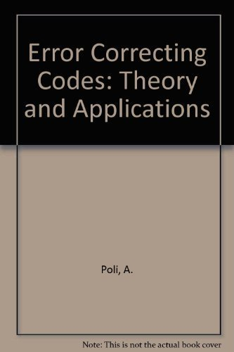 9780132848947: Error Correcting Codes: Theory and Applications