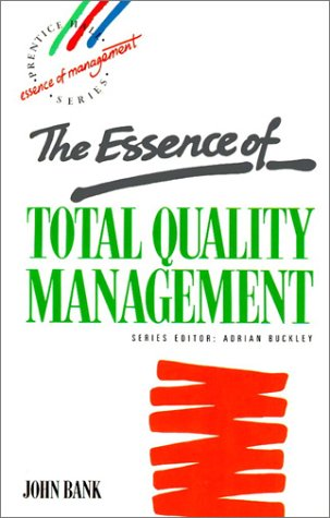 9780132849029: Essence of Total Quality Management, The