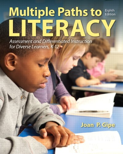 9780132849388: Multiple Paths to Literacy: Assessment and Differentiated Instruction for Diverse Learners, K-12 (8th Edition)