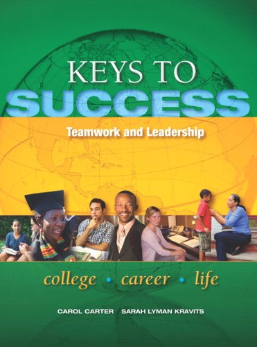 9780132850247: Keys to Success: Teamwork and Leadership (Keys Franchise)