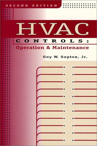 9780132850582: HVAC Controls: Operation and Maintenance (2nd Edition)