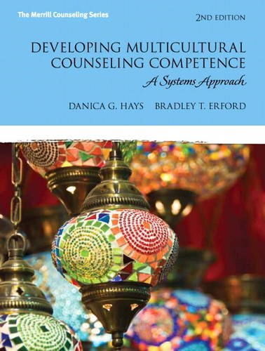 9780132851022: Developing Multicultural Counseling Competence: A Systems Approach (Erford)