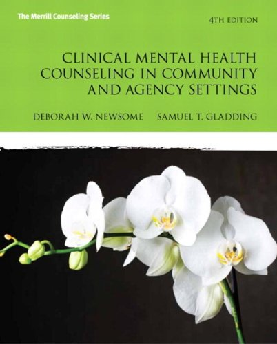 9780132851039: Clinical Mental Health Counseling in Community and Agency Settings (4th Edition) (New 2013 Counseling Titles)