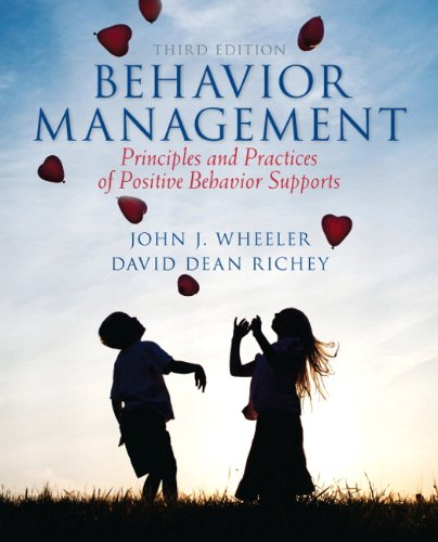 9780132851695: Behavior Management: Principles and Practices of Positive Behavior Supports
