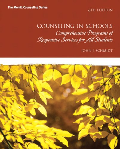 9780132851718: Counseling in Schools: Comprehensive Programs of Responsive Services for All Students (6th Edition) (New 2013 Counseling Titles)