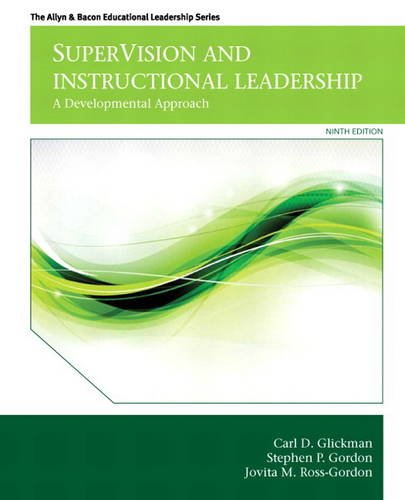 9780132852135: SuperVision and Instructional Leadership: A Developmental Approach (9th Edition) (Allyn & Bacon Educational Leadership)