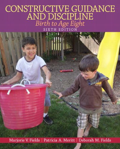 9780132853323: Constructive Guidance and Discipline: Birth to Age Eight (6th Edition)