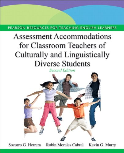 9780132853354: Assessment Accommodations for Classroom Teachers of Culturally and Linguistically Diverse Students (2nd Edition) (Pearson Resources for Teaching English Learners)