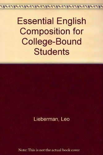9780132853880: Essential English composition for college-bound students