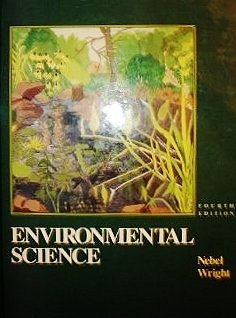 9780132854467: Environmental Science: The Way the World Works