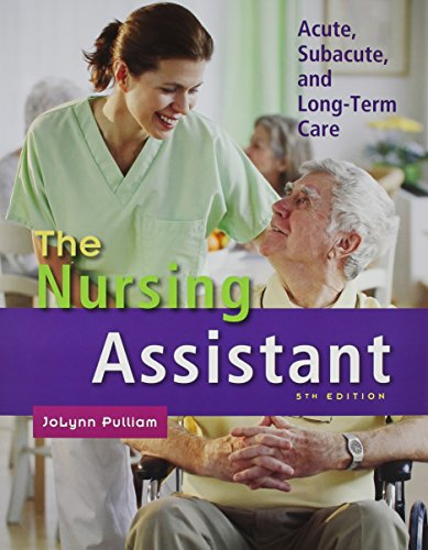 9780132855150: The Nursing Assistant: Acute, Subacute, and Long-Term Care with Workbook (5th Edition)