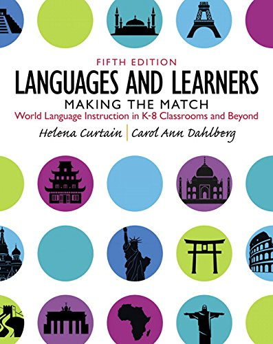 9780132855211: Languages and Learners: Making the Match: World Language Instruction in K-8 Classrooms and Beyond (5th Edition)