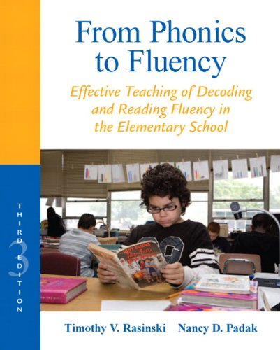 9780132855228: From Phonics to Fluency: Effective Teaching of Decoding and Reading Fluency in the Elementary School (3rd Edition) (Professional Development Guide Series)