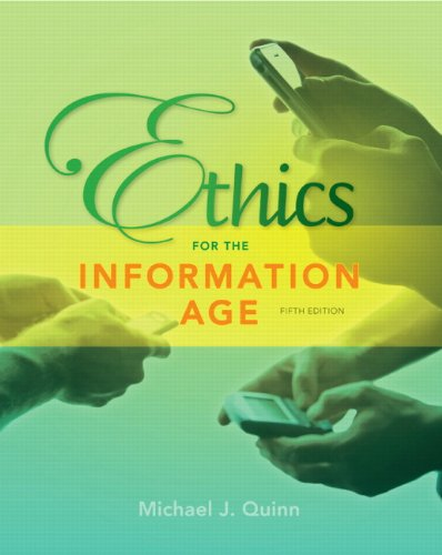 9780132855532: Ethics for the Information Age (5th Edition)