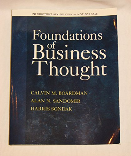 Foundations of Business Thought - Instructor's Review: Calvin M. Boardman,