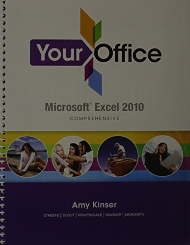 9780132857307: Your Office: Microsoft Excel 2010 Comprehensive and myitlab