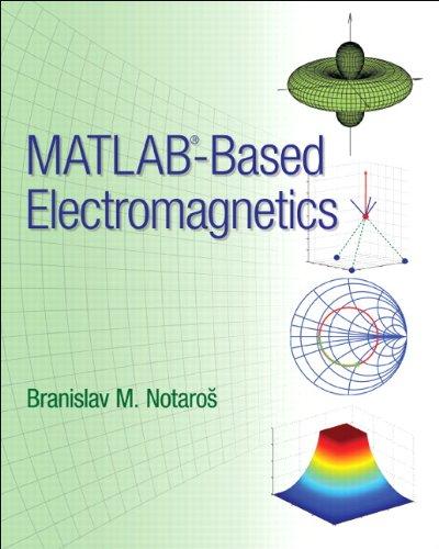 9780132857949: MATLAB-based Electromagnetics