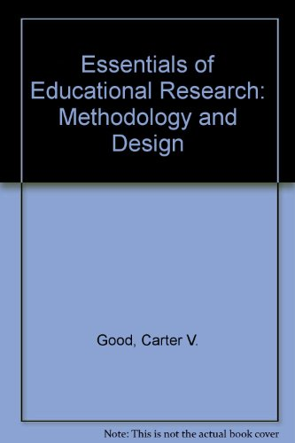 9780132858410: Essentials of Educational Research: Methodology and Design