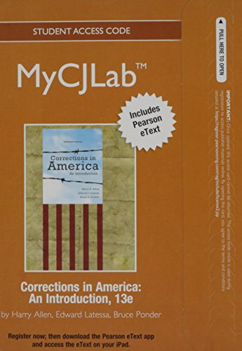9780132860352: NEW MyCJLab with Pearson eText -- Access Card -- for Corrections in America: An Introduction