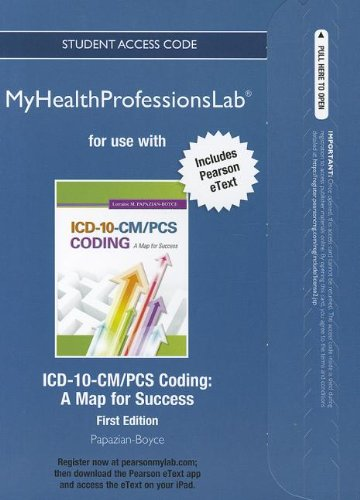 9780132860529: NEW MyHealthProfessionsLab with Pearson eText -- Access Card -- for ICD-10-CM/PCS Coding: A Map for Success