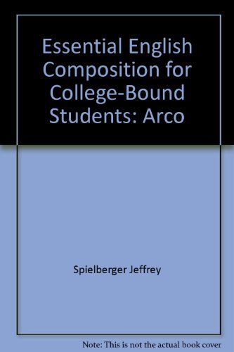 9780132860635: Essential English composition for college-bound students