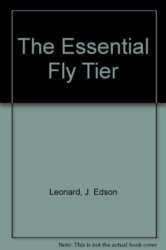 9780132861120: The Essential Fly Tier