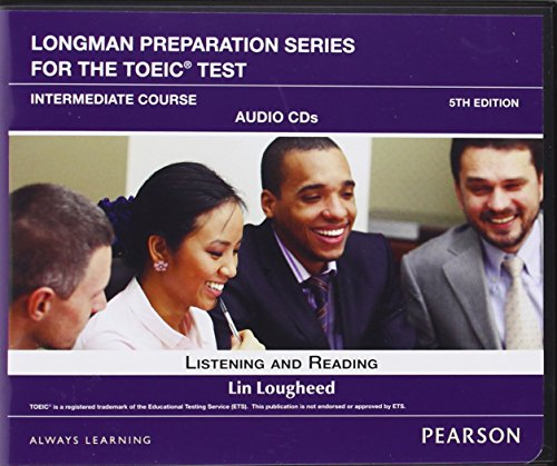9780132861434: Longman Preparation Series for the TOEIC Test: Listening and Reading Intermediate Audio CDs