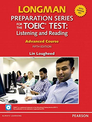 9780132861441: Longman Preparation Series for the TOEIC Test: Listening and Reading Advanced + CD-ROM W/audio and Answer Key