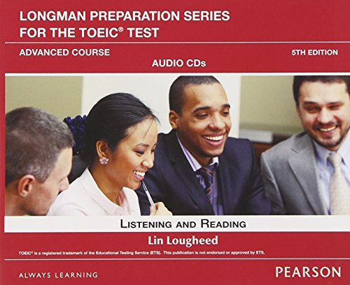 9780132861458: Longman Preparation Series for the TOEIC Test: Listening and Reading Advanced AudioCD