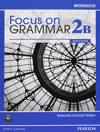 9780132862257: Focus on Grammar 2B Student Book with MyEnglishLab and 2B Workbook Pack (4th Edition)