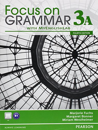 9780132862325: Focus on Grammar 3A Split: Student Book and Workbook and MyLab English