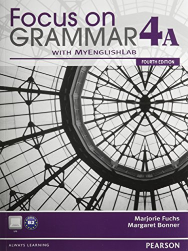 9780132862387: Focus on Grammar 4A Student Book with MyEnglishLab and 4A Workbook Pack (4th Edition)