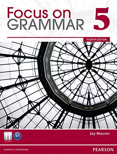 Value Pack: Focus on Grammar 5 Student: Jay Maurer