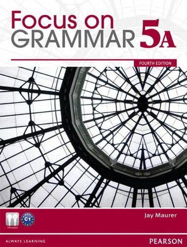 9780132862448: Focus on Grammar 5A Split Student Book & Focus on Grammar 5A Workbook (4th Edition)
