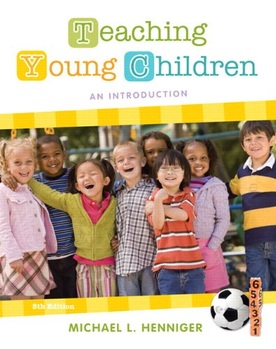 9780132862547: Teaching Young Children: An Introduction Plus MyEducationLab with Pearson eText -- Access Card Package (5th Edition)