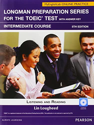9780132862721: Longman Prep Series for the TOEIC Test: Listening and Reading Intermed SB w/CD-ROM/AK & MEL