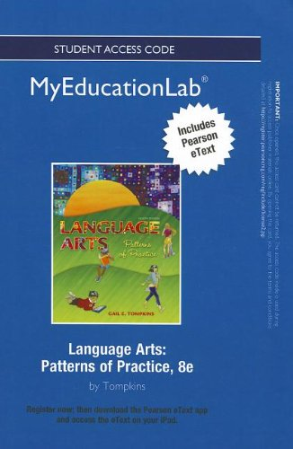 9780132863186: NEW MyEducationLab with Pearson eText -- Standalone Access Card -- for Language Arts: Patterns of Practice (myeducationlab (Access Codes))