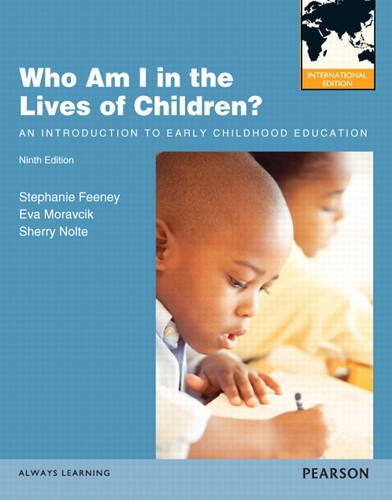 9780132864046: Who am I in the Lives of Children? An Introduction to Early Childhood Education