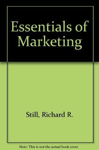 Essentials of Marketing: Richard R. Still,