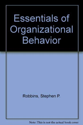 9780132864510: Essentials Organizational Behavior