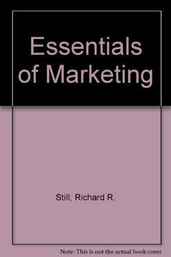Essentials of Marketing: Still, Richard R.;