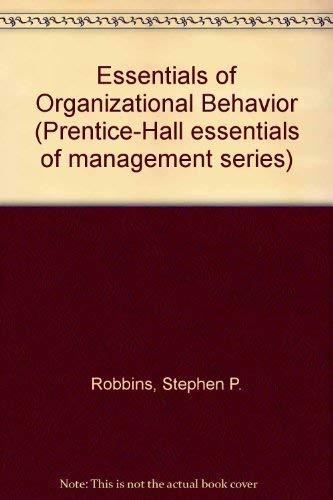 9780132864855: Essentials of Organizational Behavior (Prentice-Hall essentials of management series)