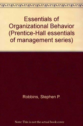 9780132864855: Essentials of Organizational Behavior (Prentice Hall essentials of management series)