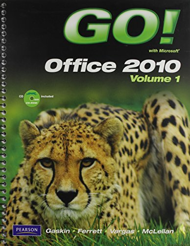 9780132864978: GO! with Microsoft Office 2010 Volume 1, GO! with Internet Explorer 8 Getting Started, and GO! with Concepts Getting Started Package