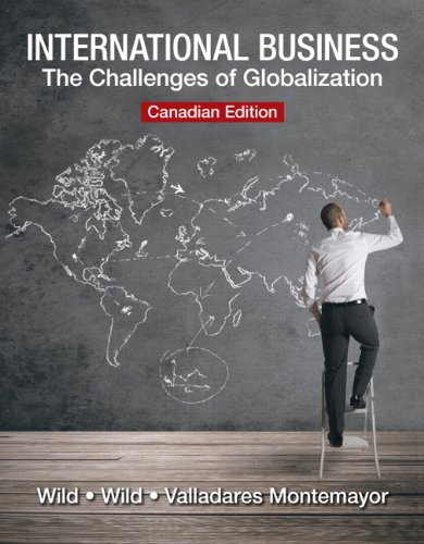 International Business: The Challenges of Globalization: Kenneth L. Wild;
