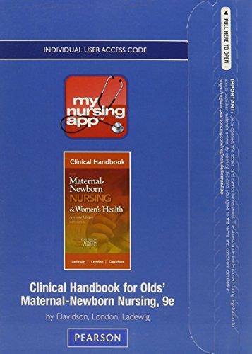 9780132867030: MyNursingApp -- Access Card -- for Clinical Handbook Olds' Maternal-Newborn Nursing & Women's Health (9th Edition)