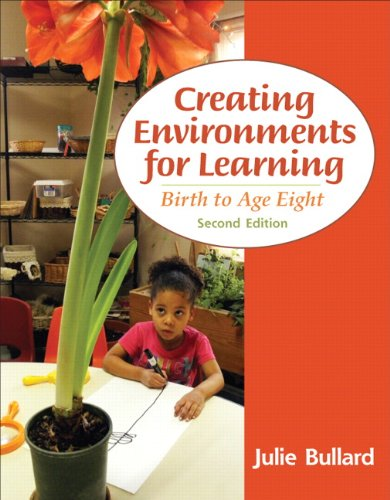 9780132867542: Creating Environments for Learning: Birth to Age Eight