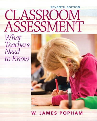 9780132868600: Classroom Assessment: What Teachers Need to Know