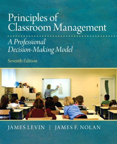 9780132868624: Principles of Classroom Management: A Professional Decision-Making Model